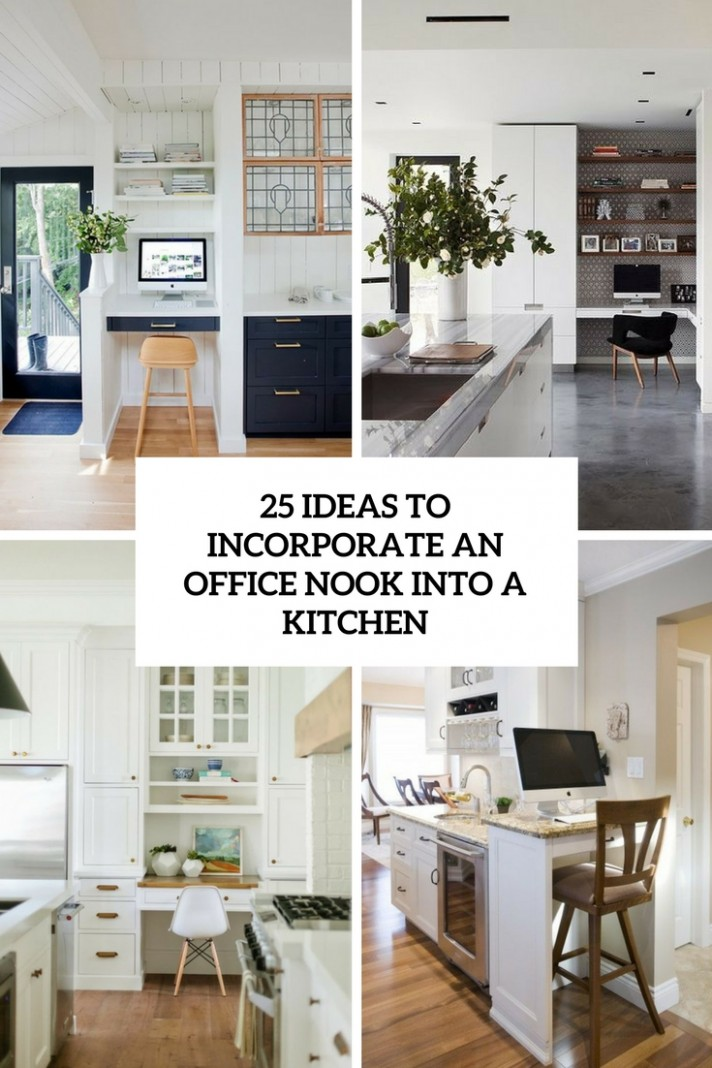 12 Ideas To Incorporate An Office Nook Into A Kitchen - DigsDigs - Home Office Kitchen Design Ideas