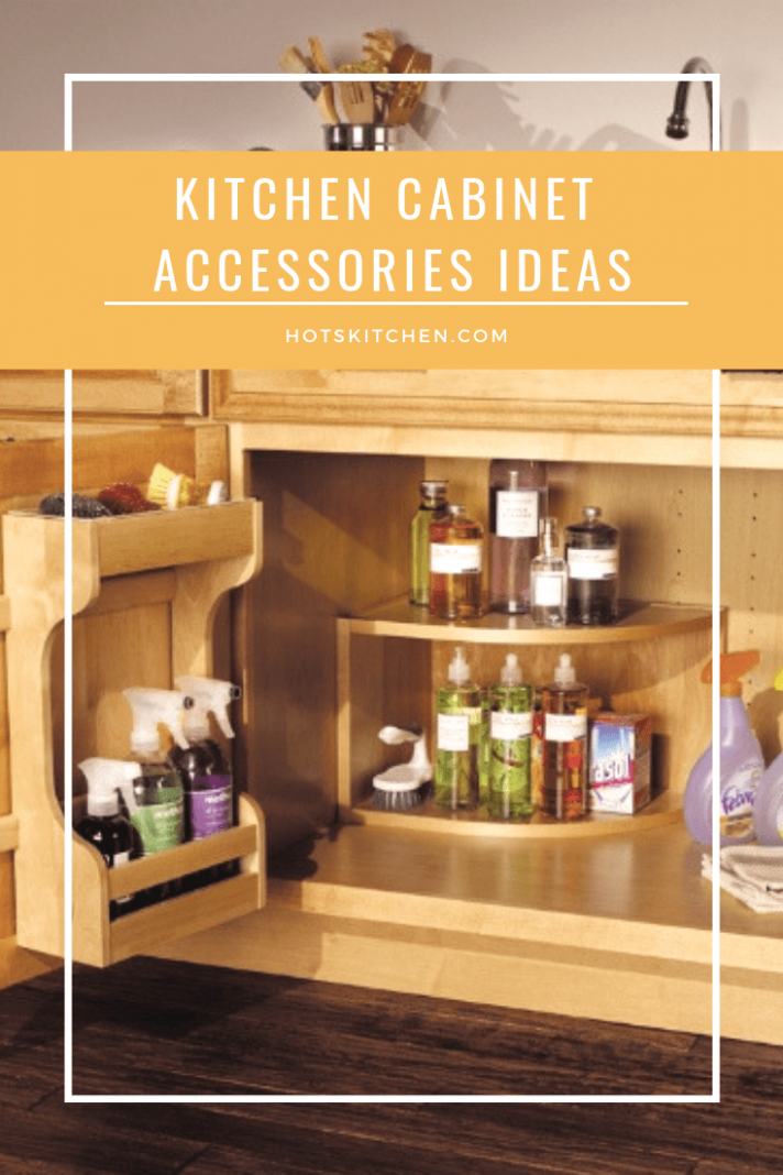 12+ Kitchen Cabinet Accessories Ideas (Tips on Selecting Kitchen  - Kitchen Cabinet Accessories That Are Popular