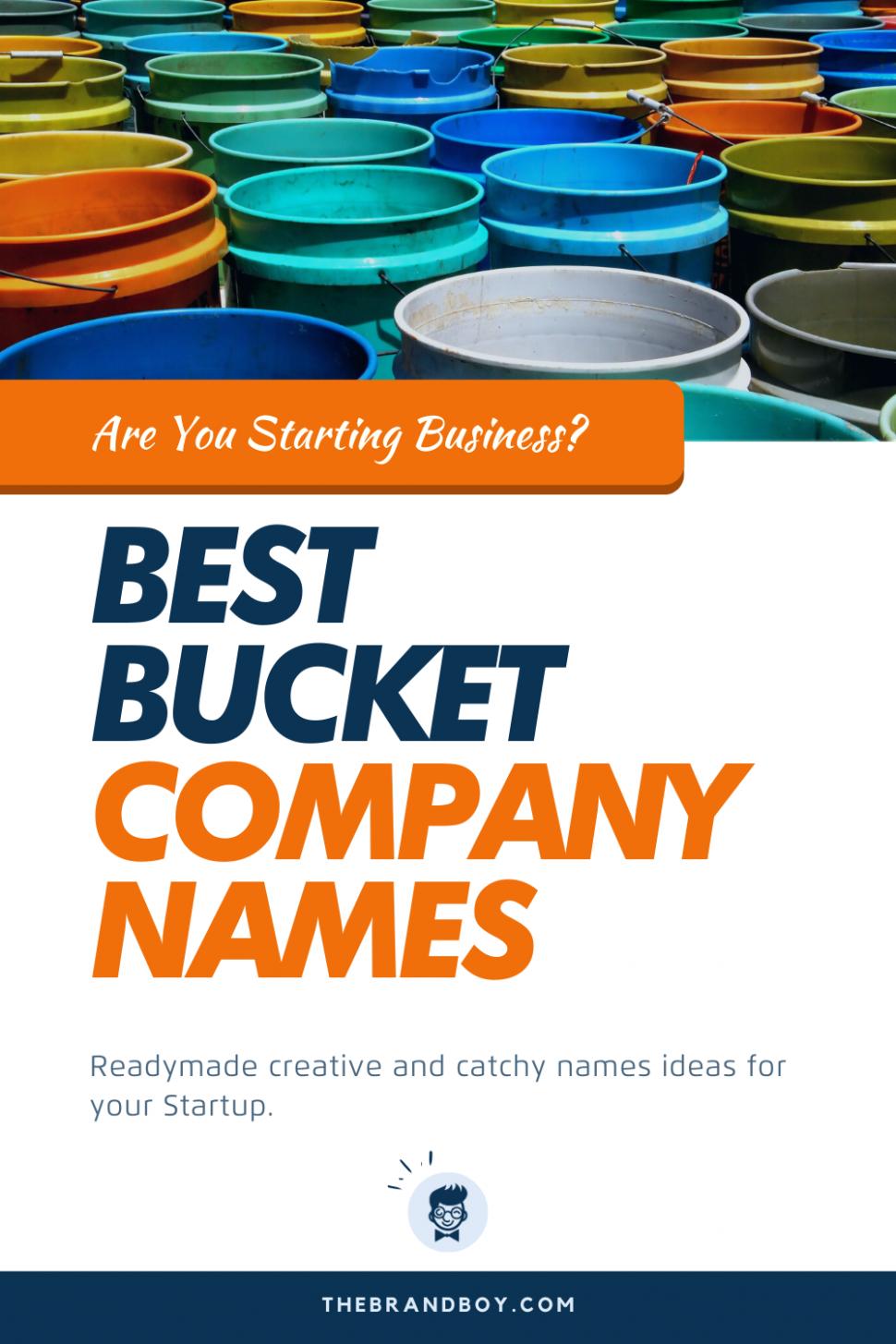 8+ Best Bucket Company Name Ideas - theBrandBoy