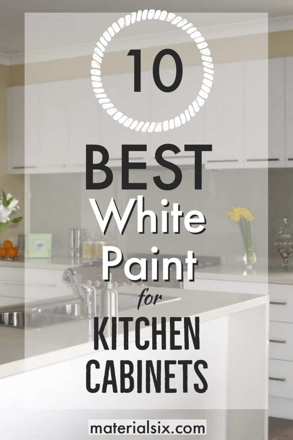 8 Best White Paint for Kitchen Cabinets - MaterialSix