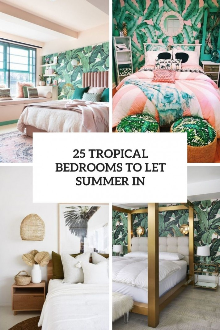 8 Tropical Bedrooms To Let Summer In - Shelterness - Bedroom Ideas Tropical