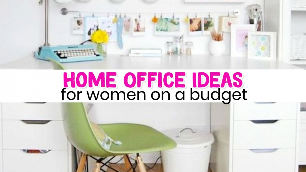 Home Office Ideas for Women on a Budget Who Want an Organized  - Home Office Ideas Cheap