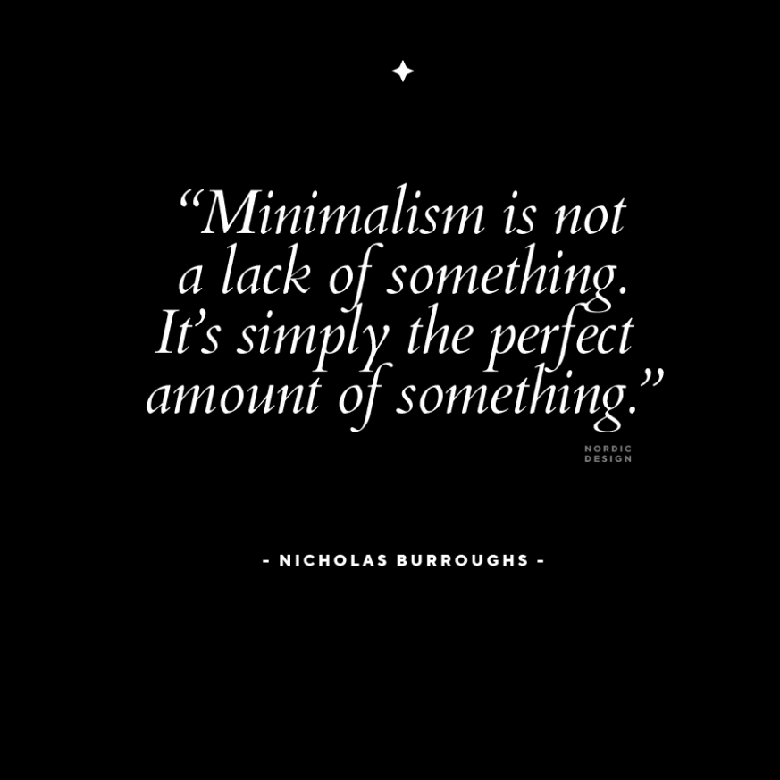 8 Quotes on the Meaning of Minimalism and Why It Can Help You  - Apartment Design Quotes