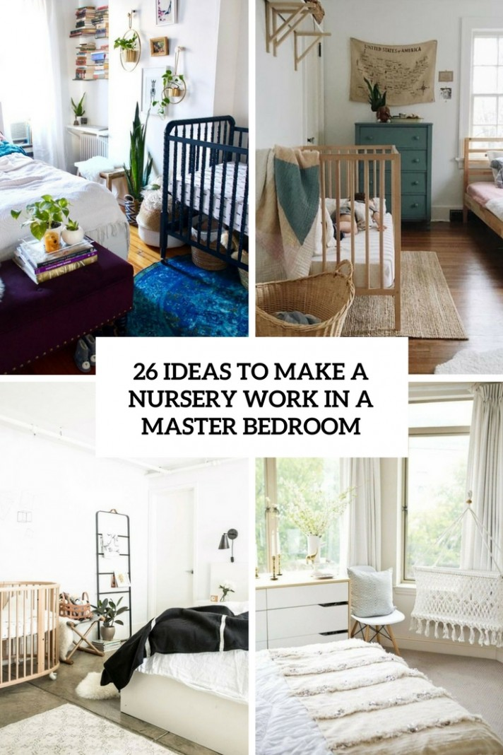 9 Ideas To Make A Nursery Work In A Master Bedroom - DigsDigs - Baby Room With Queen Bed