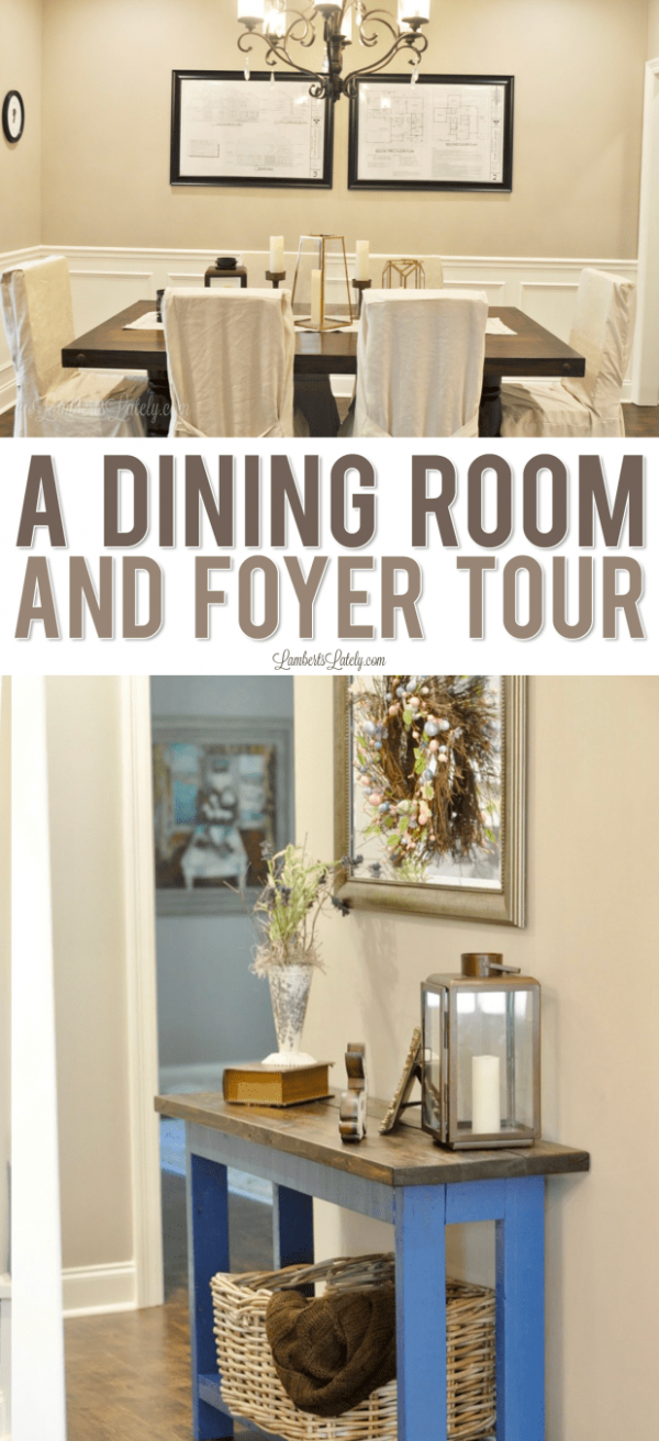 A Dining Room and Foyer Tour  Lamberts Lately - Dining Room Entryway Ideas
