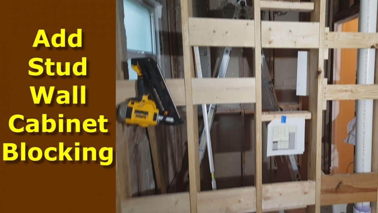 How To Add Cabinet/Wall Blocking To Stud Walls, Kitchen Cabinet Installation - Wall Framing For Kitchen Cabinets