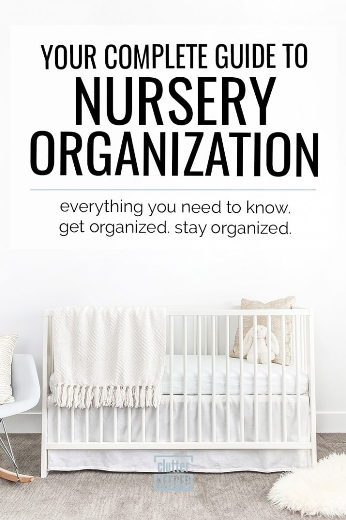 Nursery Organization: Your Complete Guide  Clutter Keeper® - Baby Room Organization