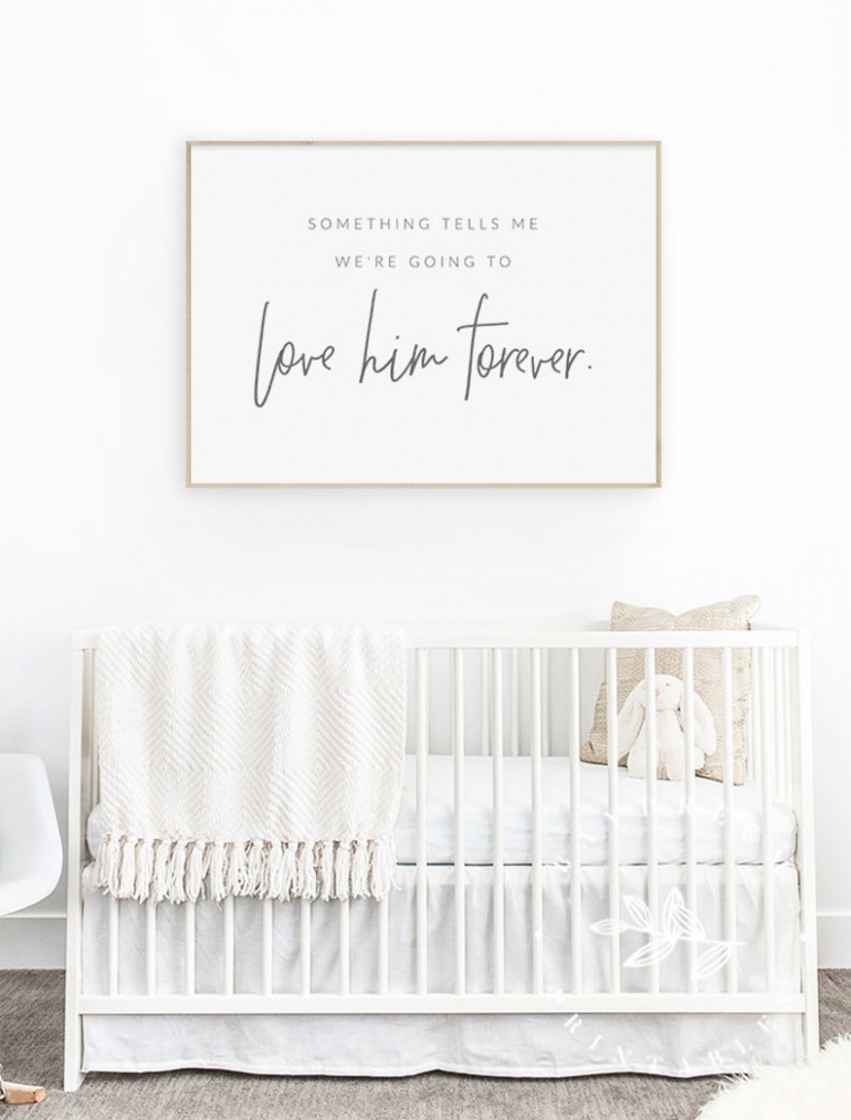 Something Tells Me Were Going To Love Him Forever Boy  Etsy in  - Baby Room Quotes